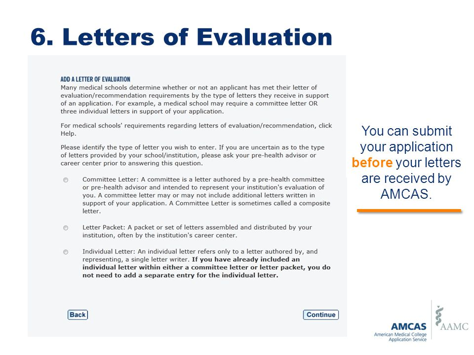 letters of evaluation you can submit your application before your letters are received by