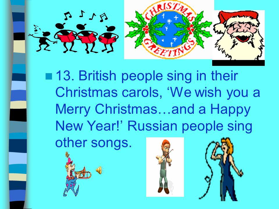 22 13 british people sing in their christmas carols - British Christmas Songs