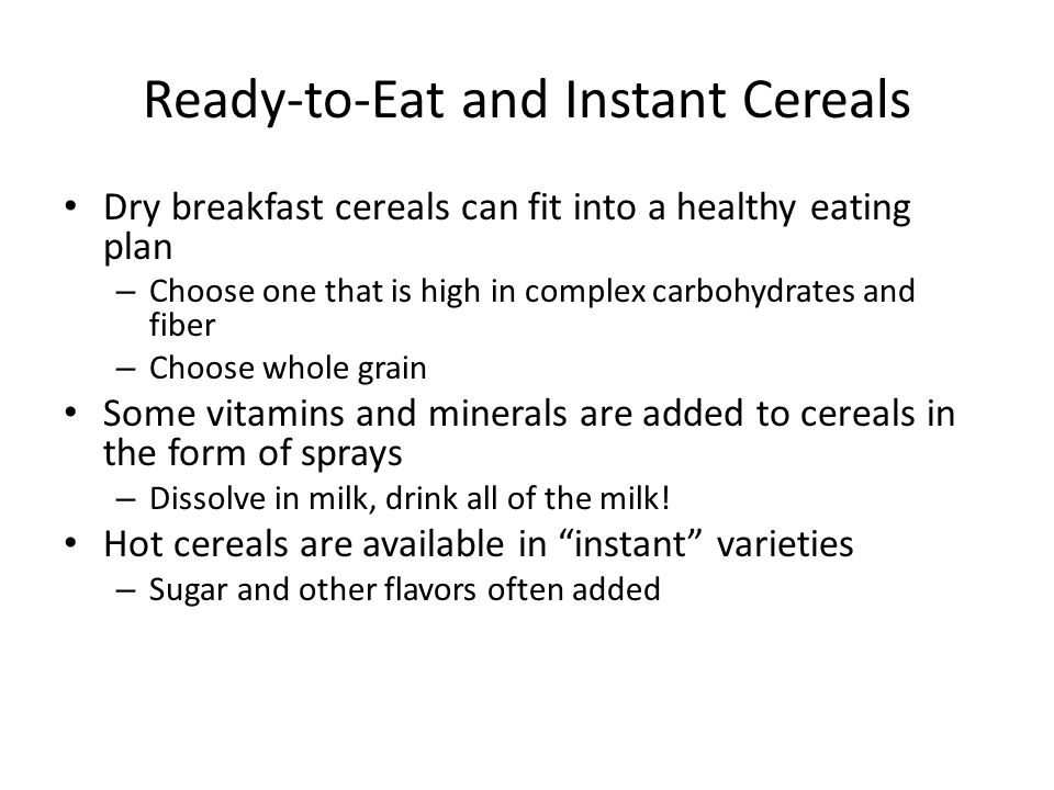 Ready-to-Eat and Instant Cereals