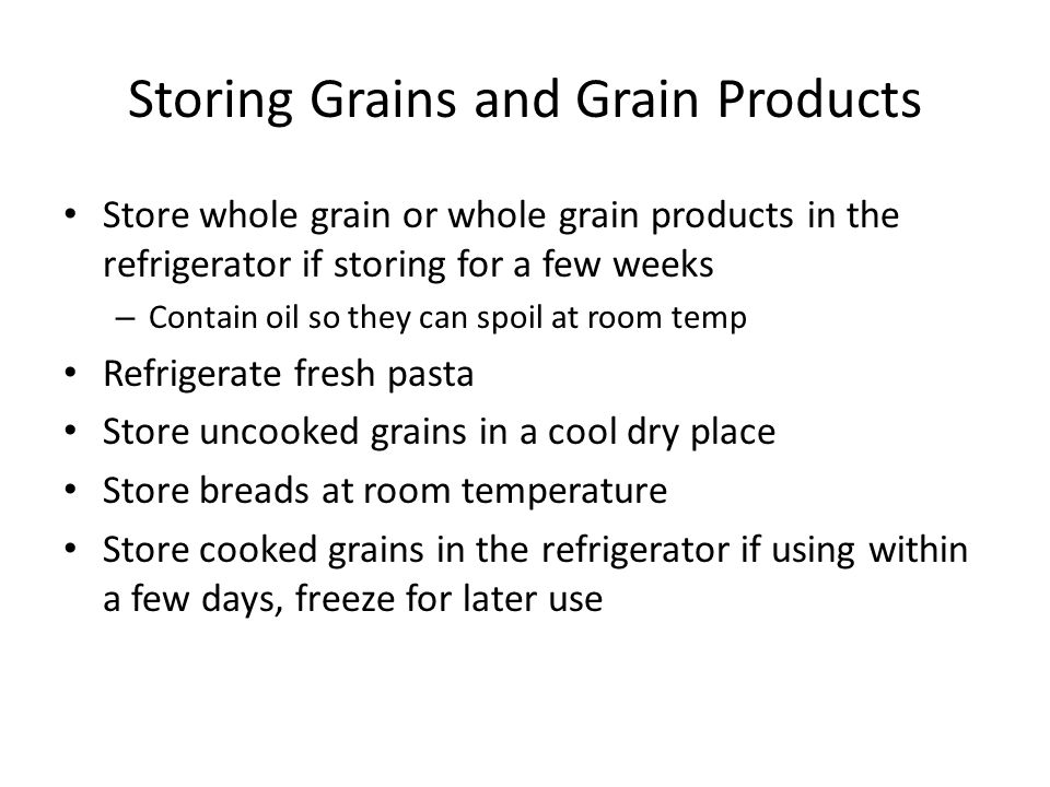 Storing Grains and Grain Products