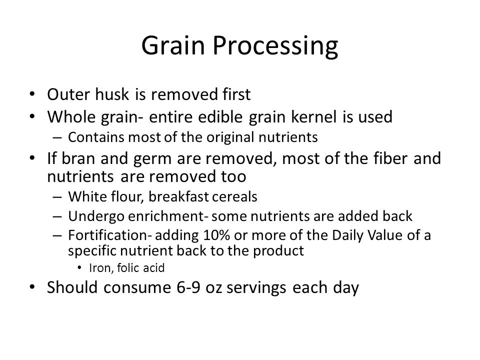 Grain Processing Outer husk is removed first
