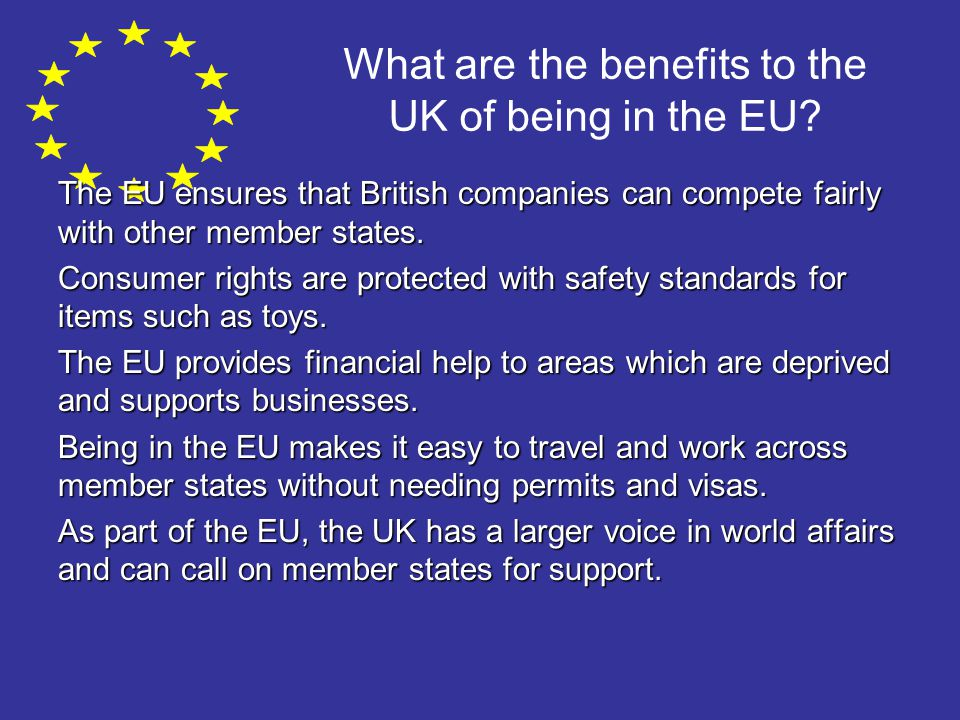 What are the benefits to the UK of being in the EU