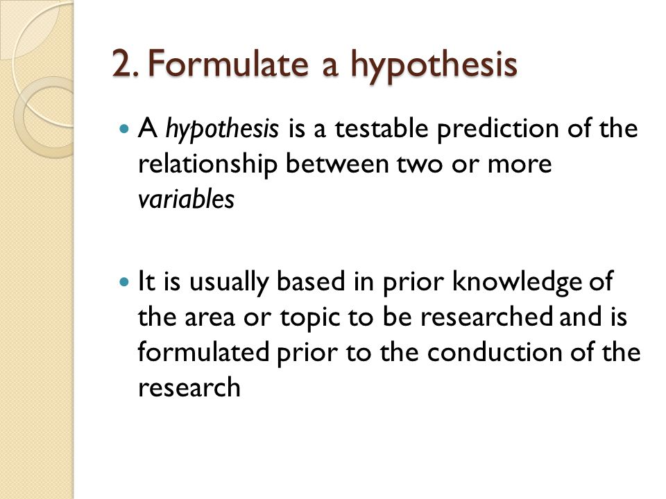 2. Formulate a hypothesis