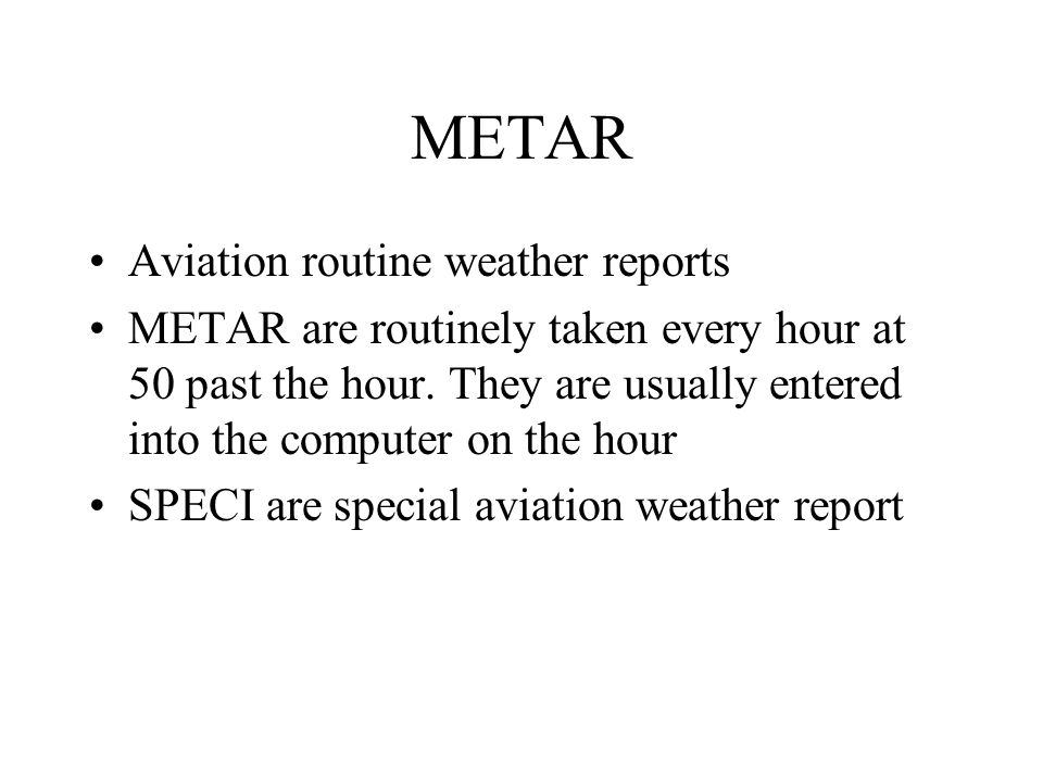 METAR Aviation routine weather reports