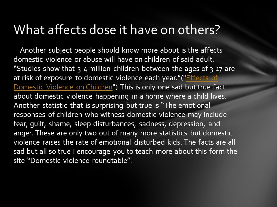 What affects dose it have on others