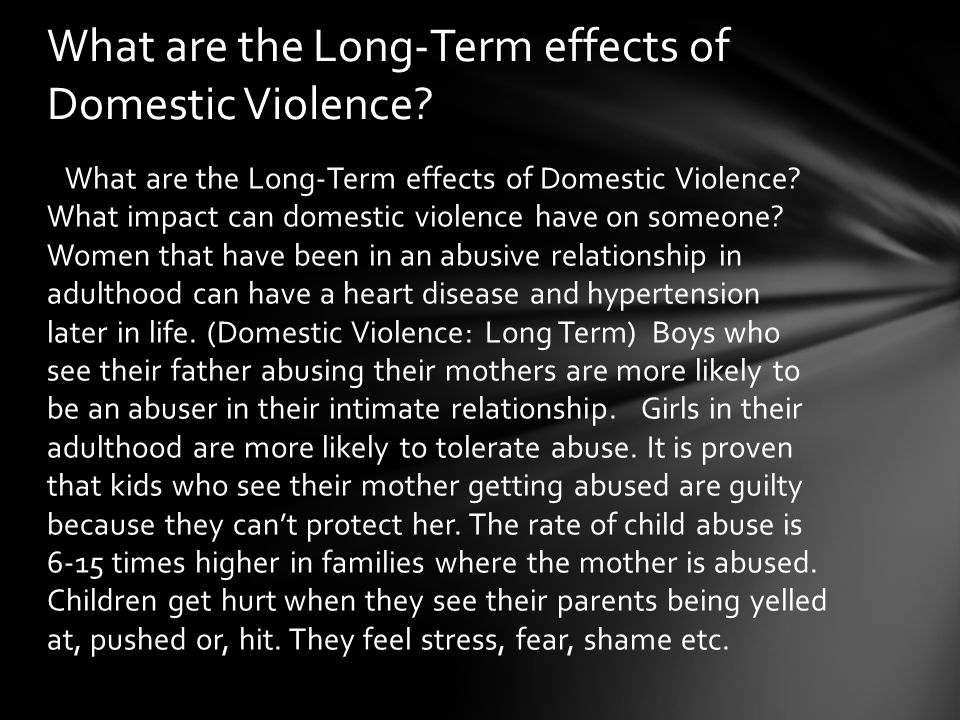 What are the Long-Term effects of Domestic Violence
