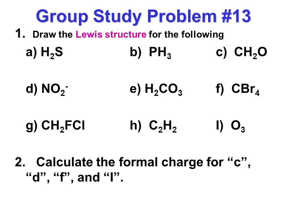 draw the lewis structure for the following