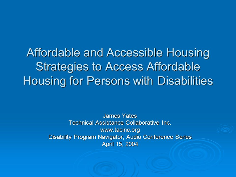 Affordable and Accessible Housing Strategies to Access