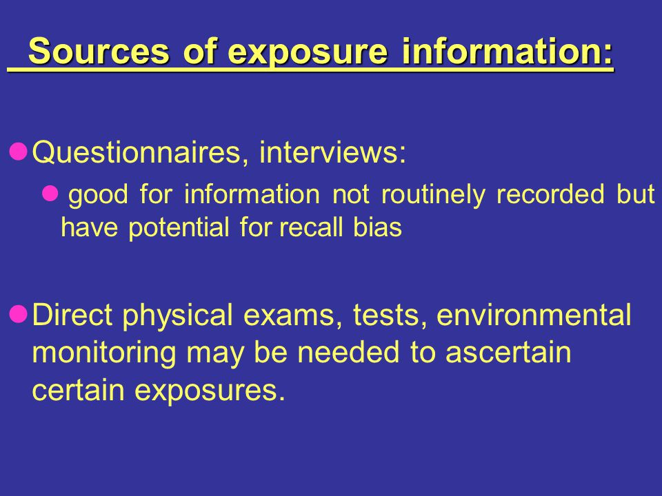 Sources of exposure information: