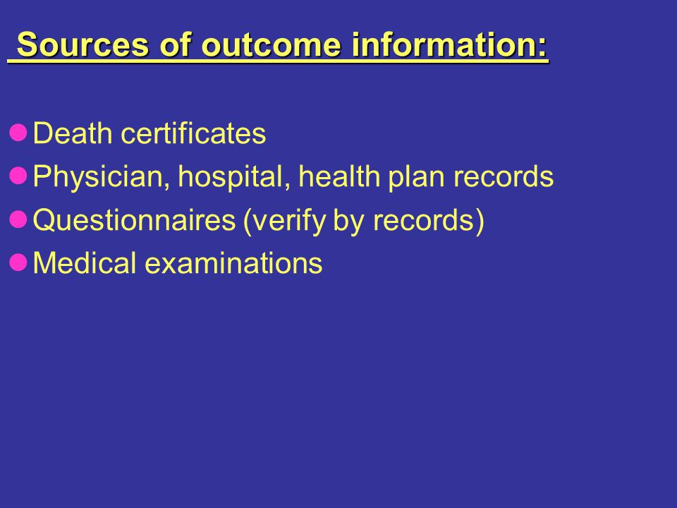 Sources of outcome information: