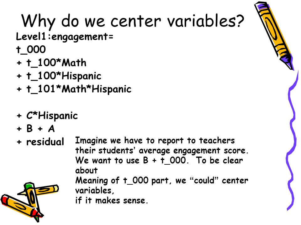 Why do we center variables