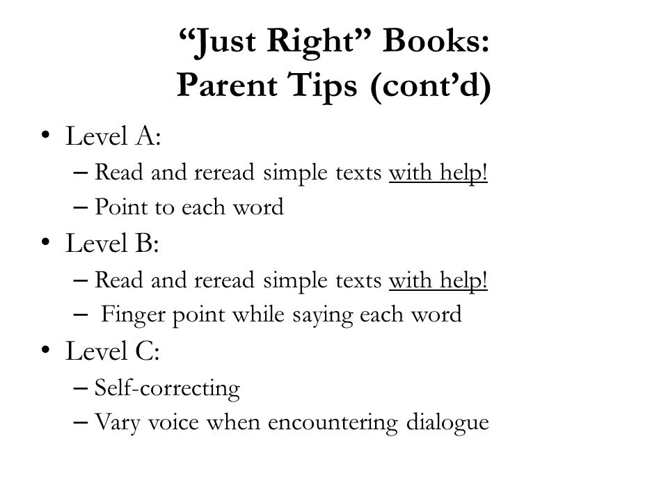 Just Right Books: Parent Tips (cont'd)