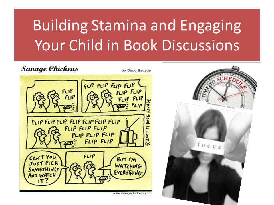 Building Stamina and Engaging Your Child in Book Discussions