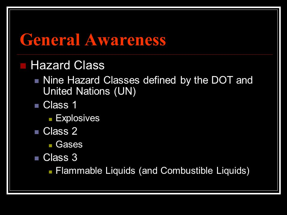 General Awareness Hazard Class