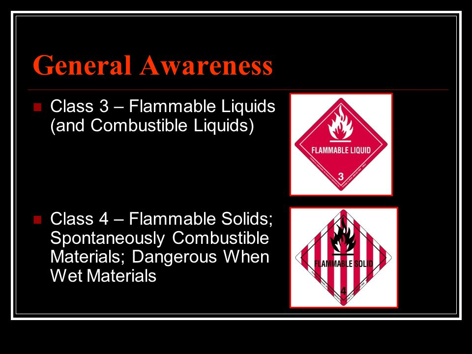 General Awareness Class 3 – Flammable Liquids (and Combustible Liquids)