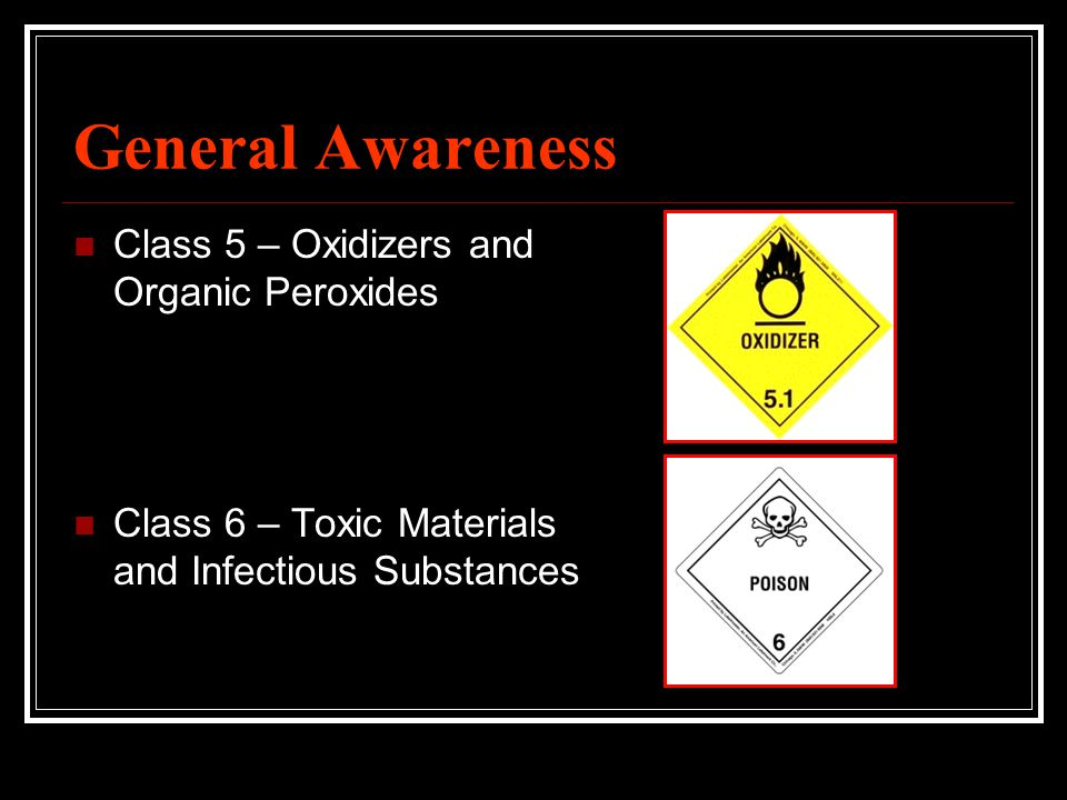General Awareness Class 5 – Oxidizers and Organic Peroxides