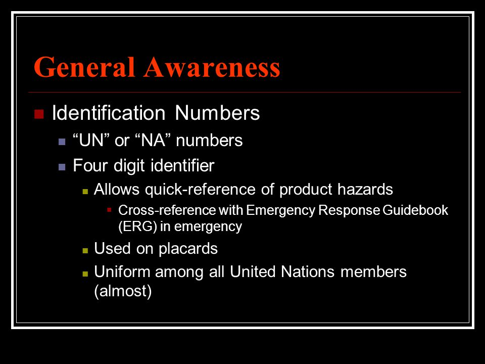General Awareness Identification Numbers UN or NA numbers