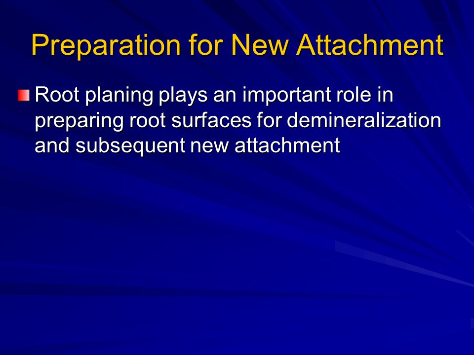 Preparation for New Attachment