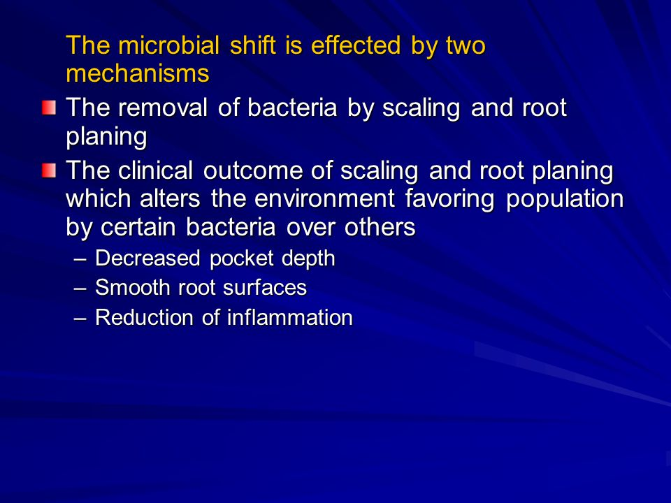The microbial shift is effected by two mechanisms