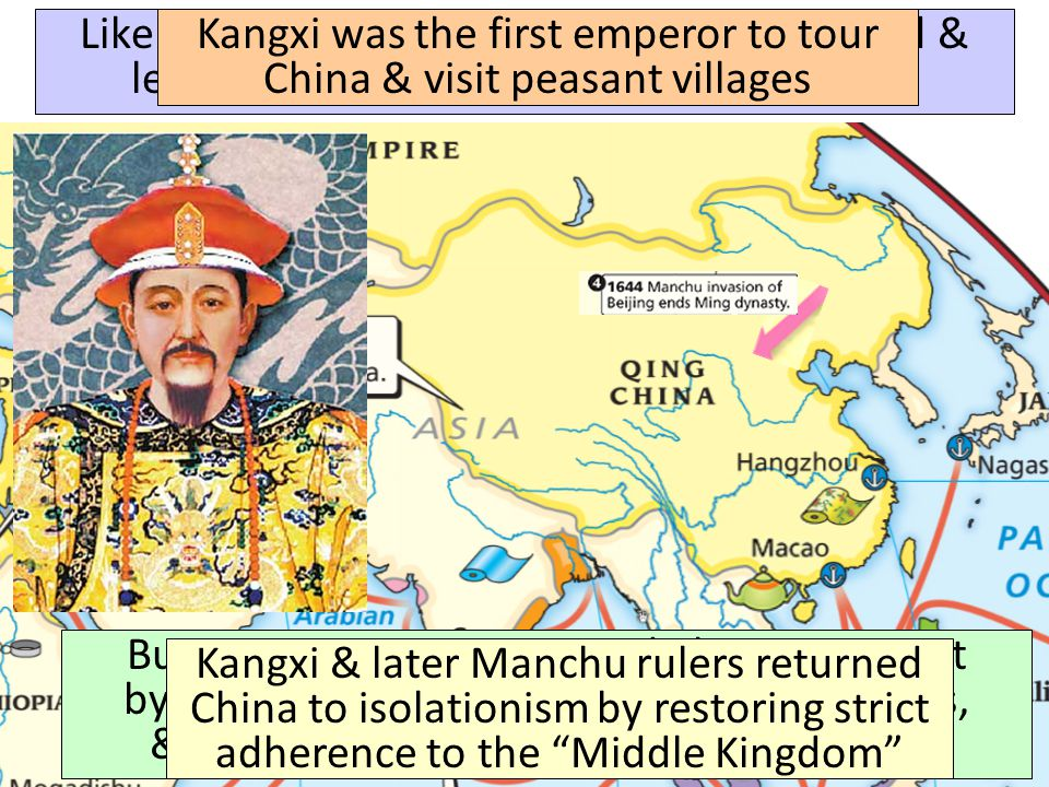 Kangxi was the first emperor to tour China & visit peasant villages
