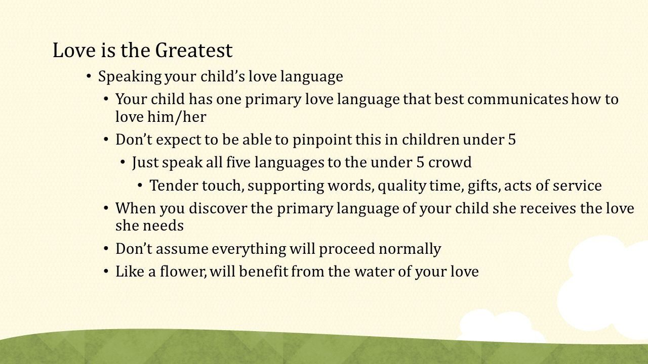 17 Love Is The Greatest Speaking Your Childs Love Language