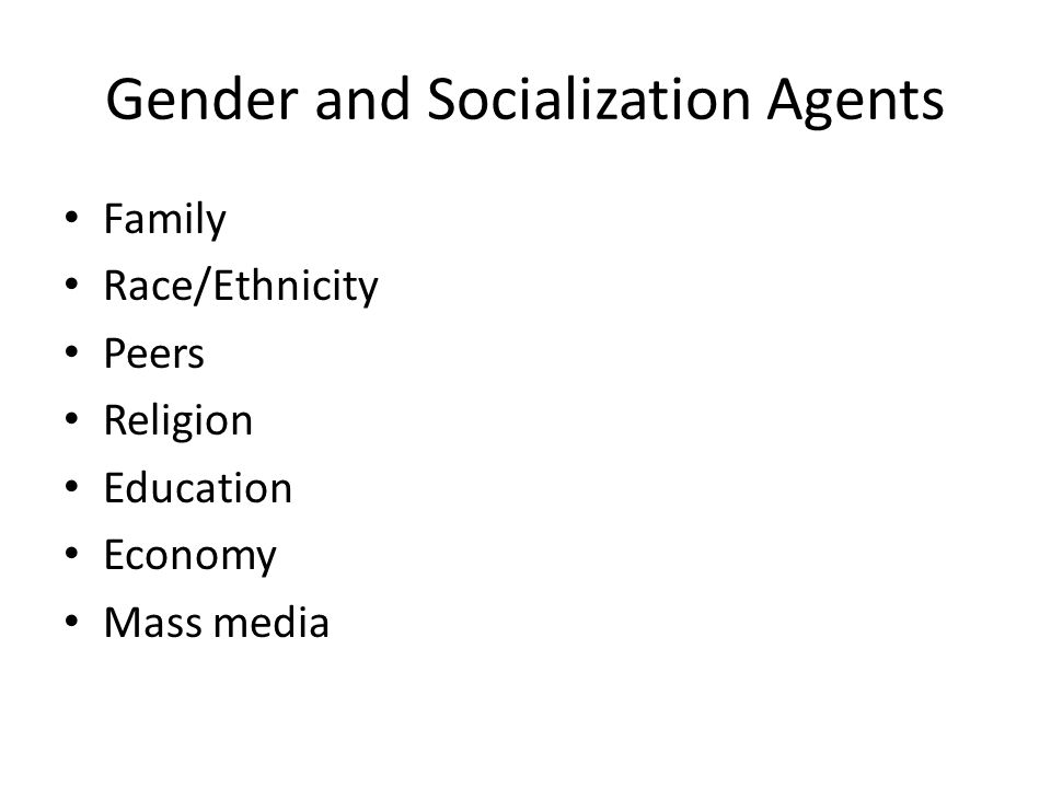 Gender and Socialization Agents
