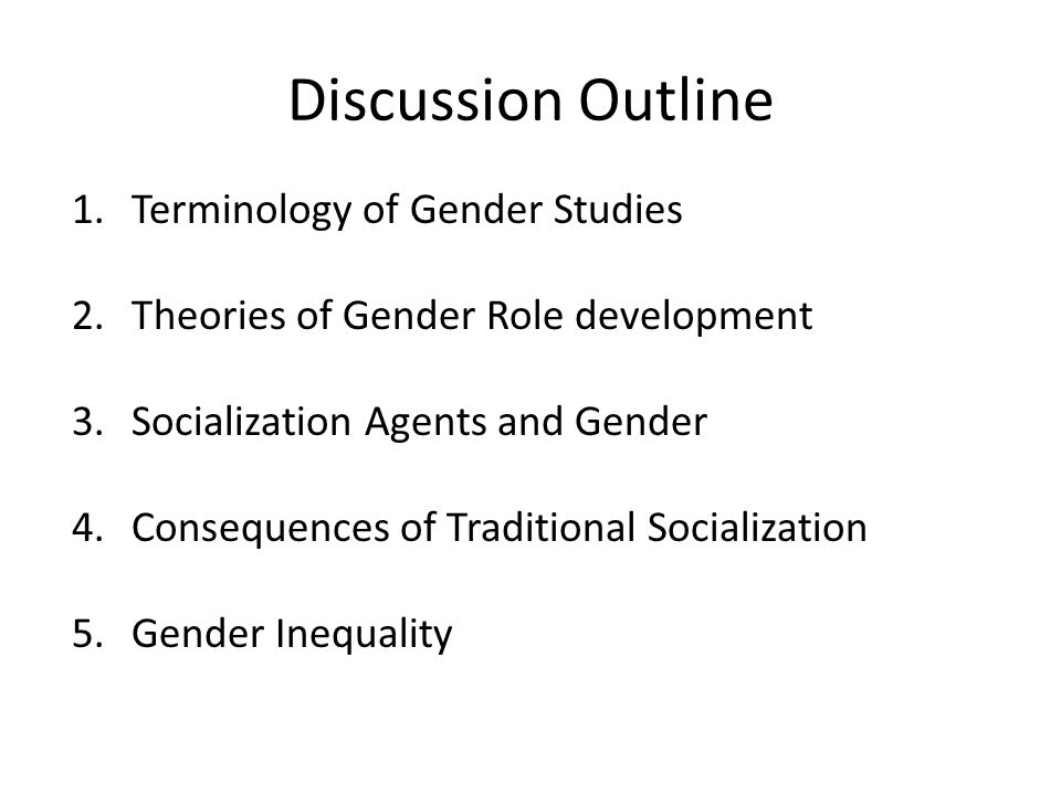 Discussion Outline Terminology of Gender Studies
