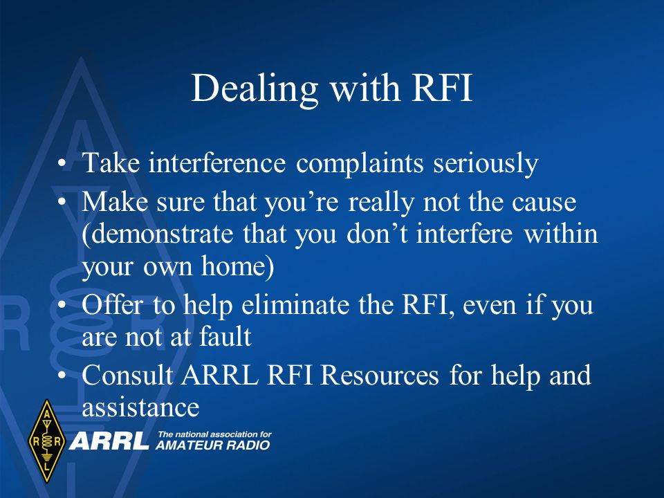 Dealing with RFI Take interference complaints seriously