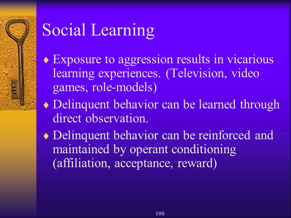 Social Learning Exposure to aggression results in vicarious learning experiences. (Television, video games, role-models)