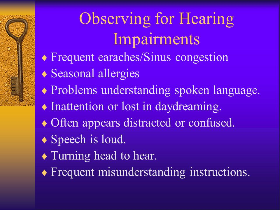 Observing for Hearing Impairments
