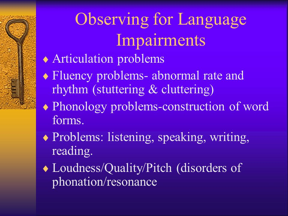 Observing for Language Impairments
