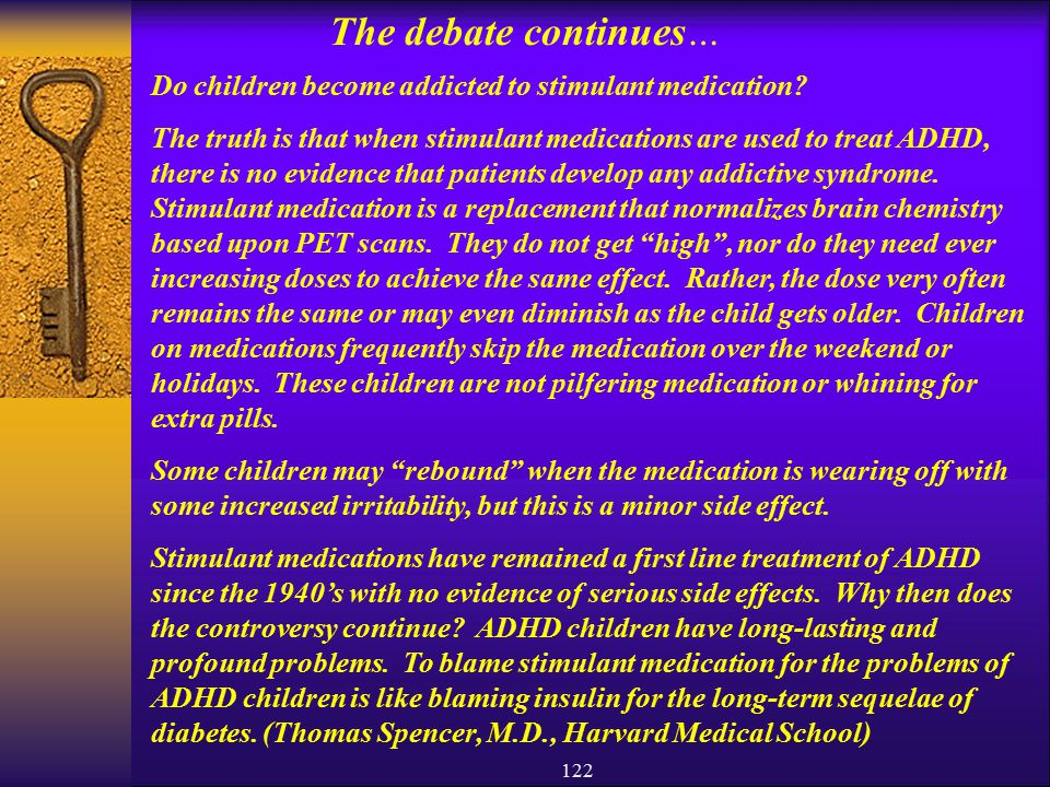 The debate continues… Do children become addicted to stimulant medication