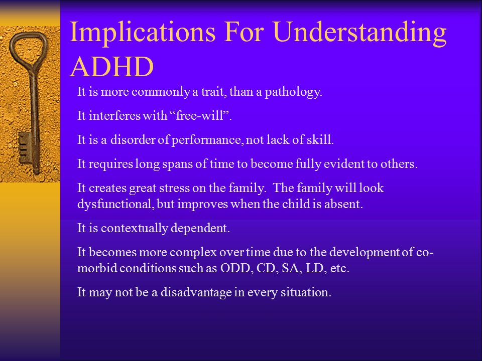 Implications For Understanding ADHD
