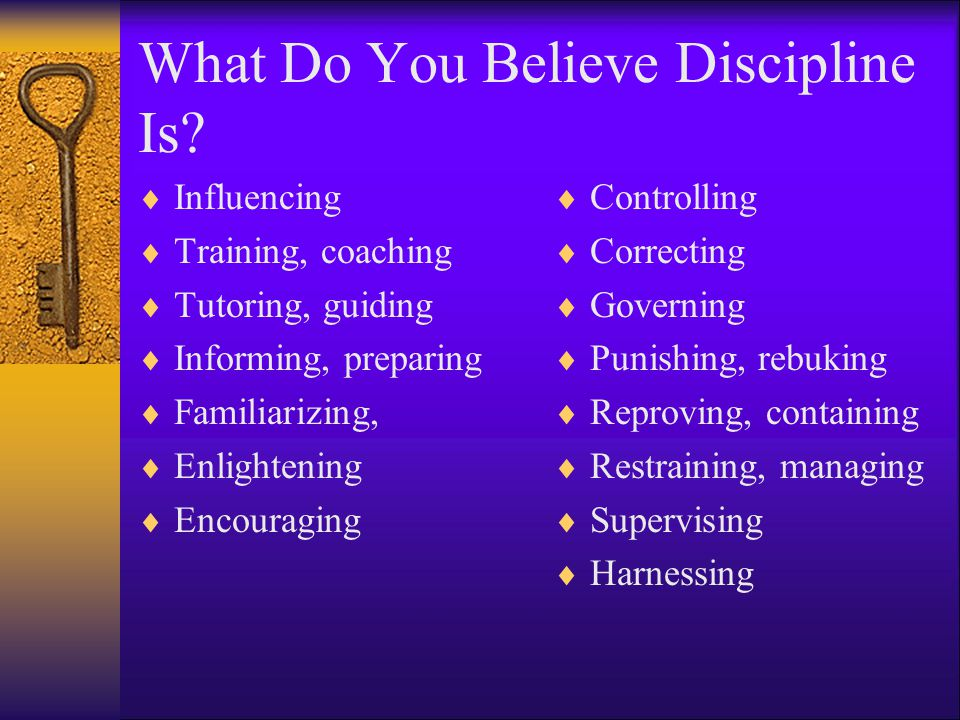 What Do You Believe Discipline Is