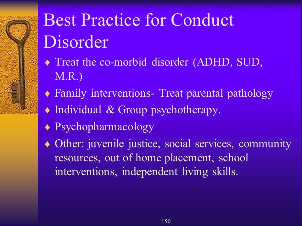 Best Practice for Conduct Disorder