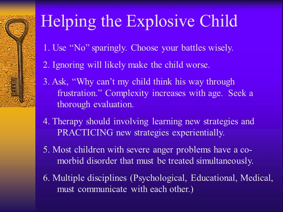 Helping the Explosive Child