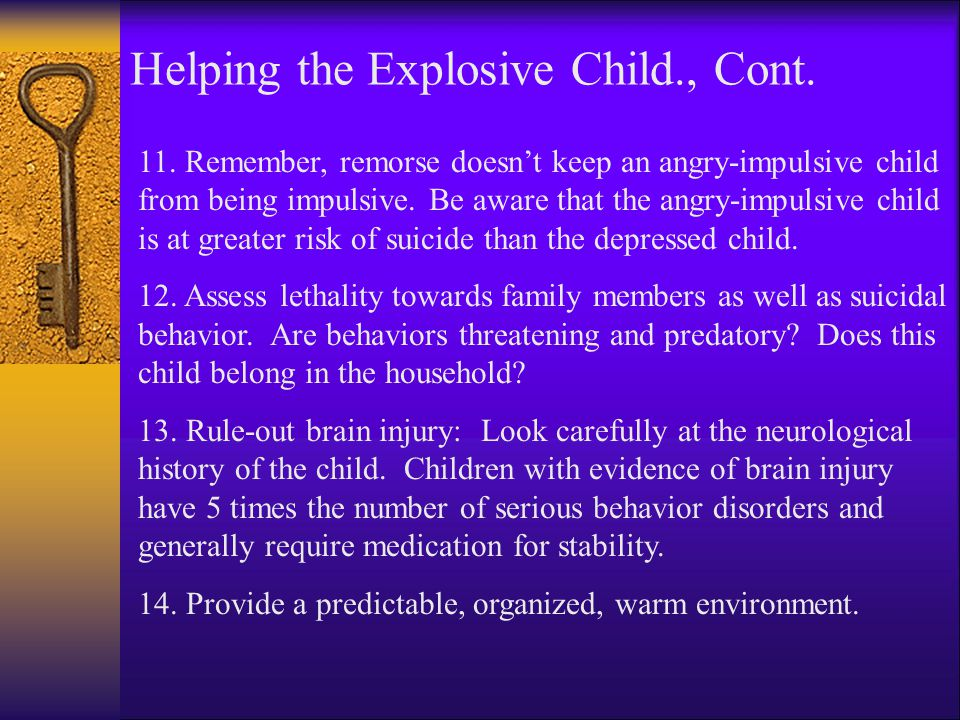Helping the Explosive Child., Cont.