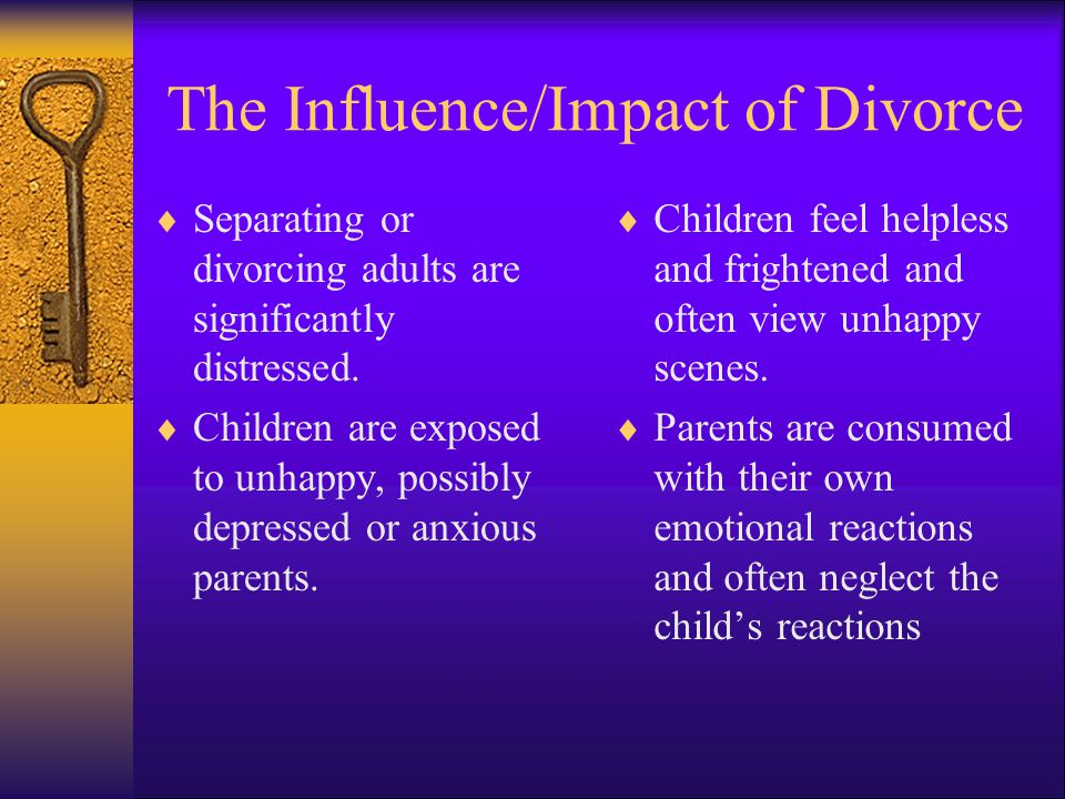 The Influence/Impact of Divorce