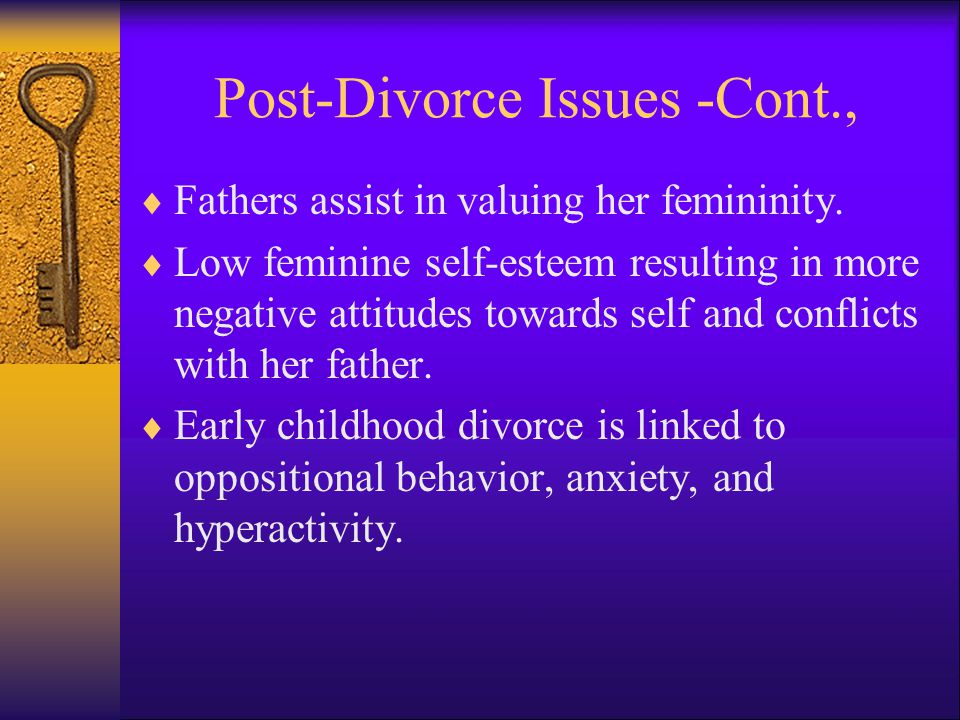 Post-Divorce Issues -Cont.,