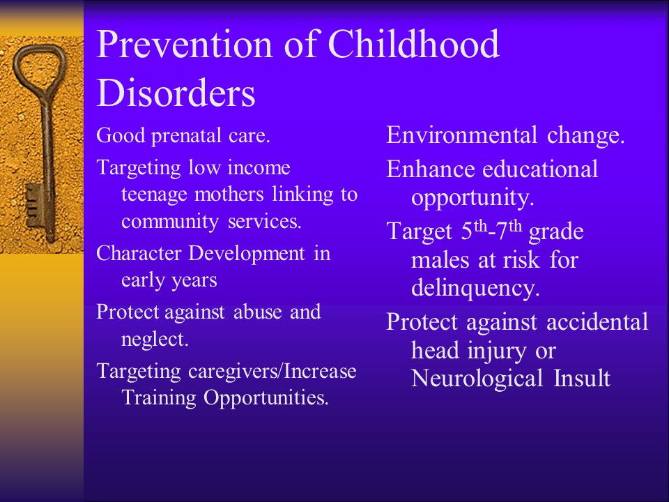 Prevention of Childhood Disorders