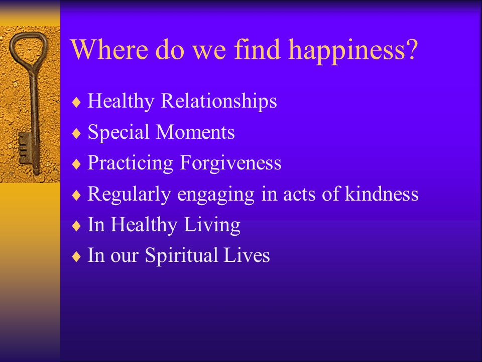 Where do we find happiness