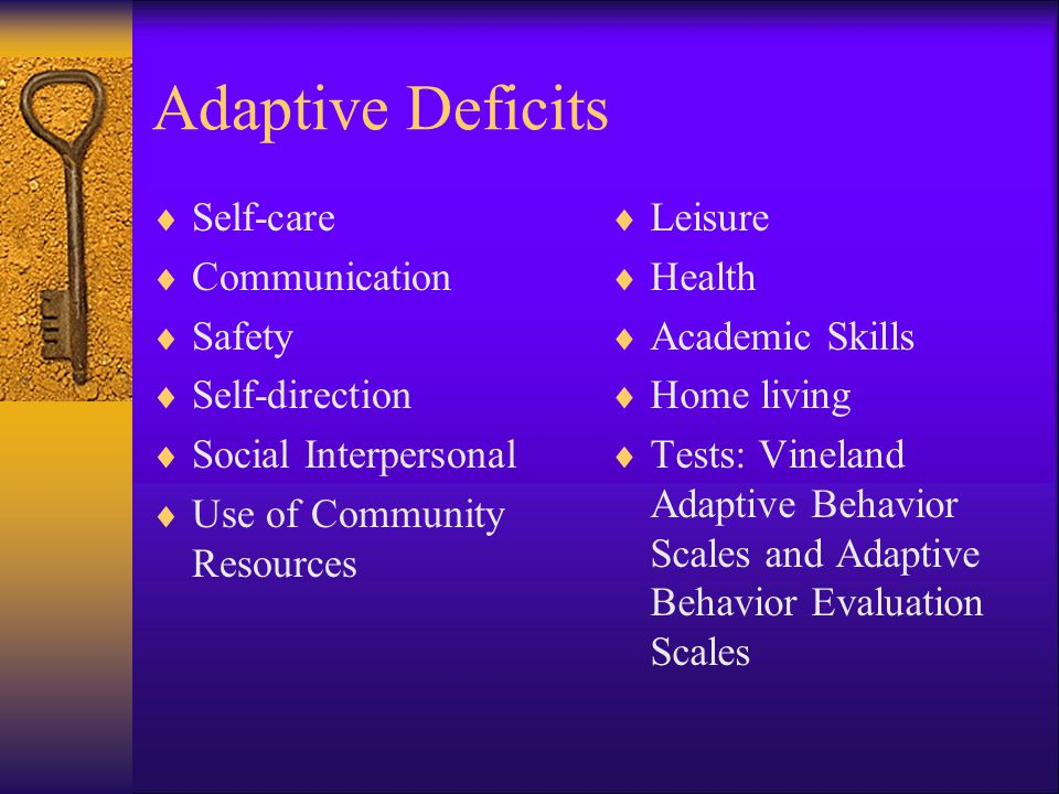 Adaptive Deficits Self-care Communication Safety Self-direction