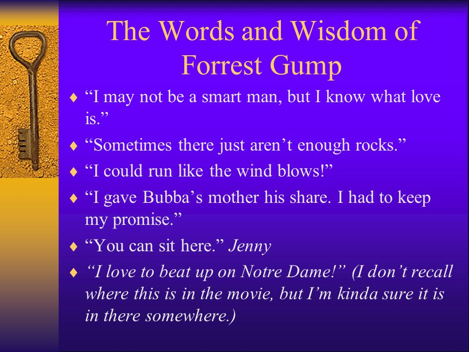 The Words and Wisdom of Forrest Gump