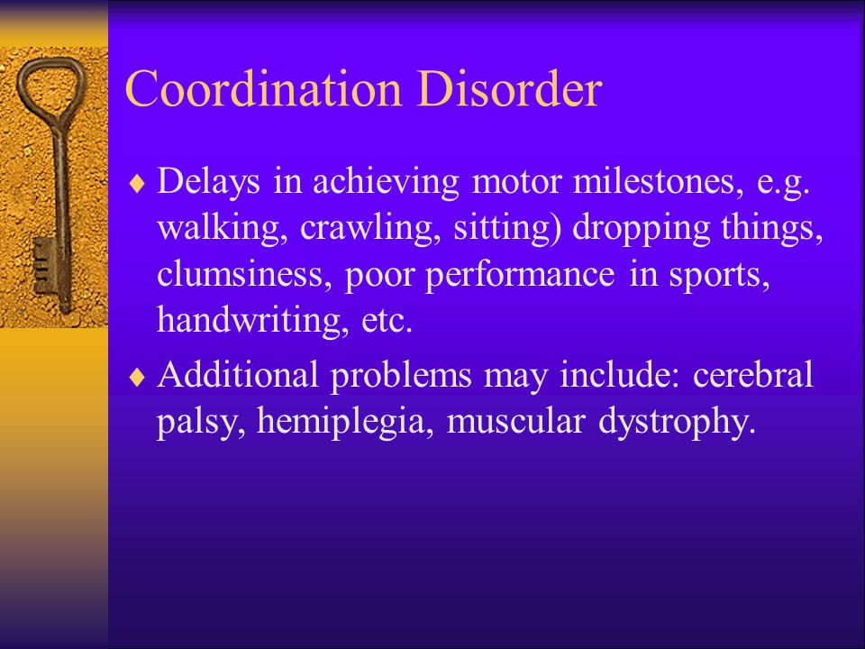 Coordination Disorder