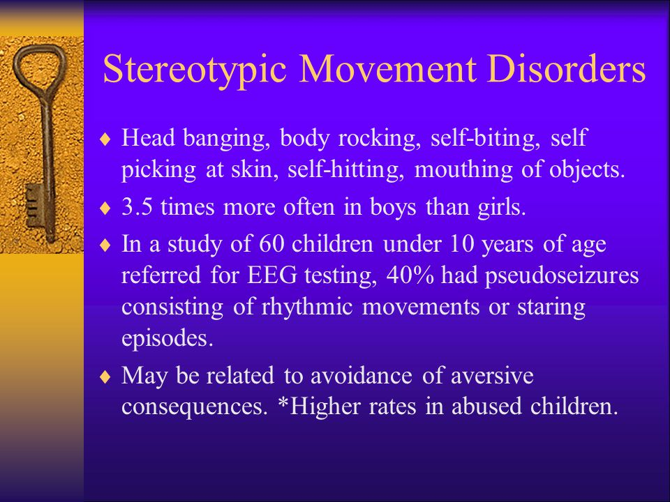 Stereotypic Movement Disorders