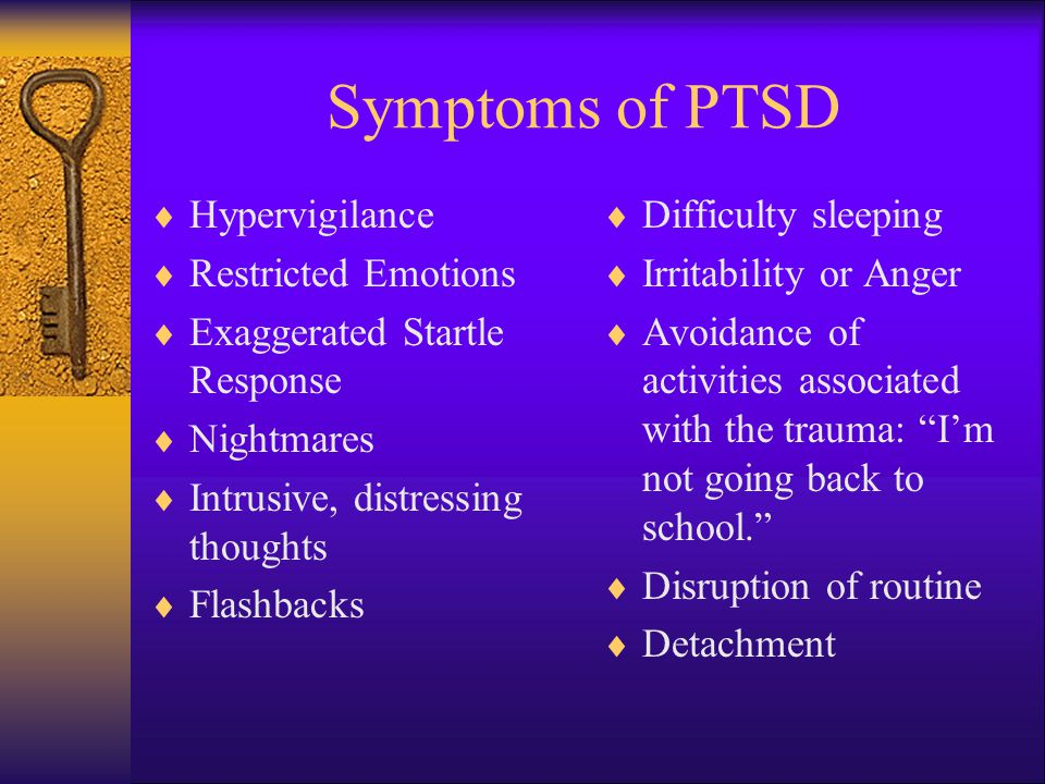 Symptoms of PTSD Hypervigilance Restricted Emotions