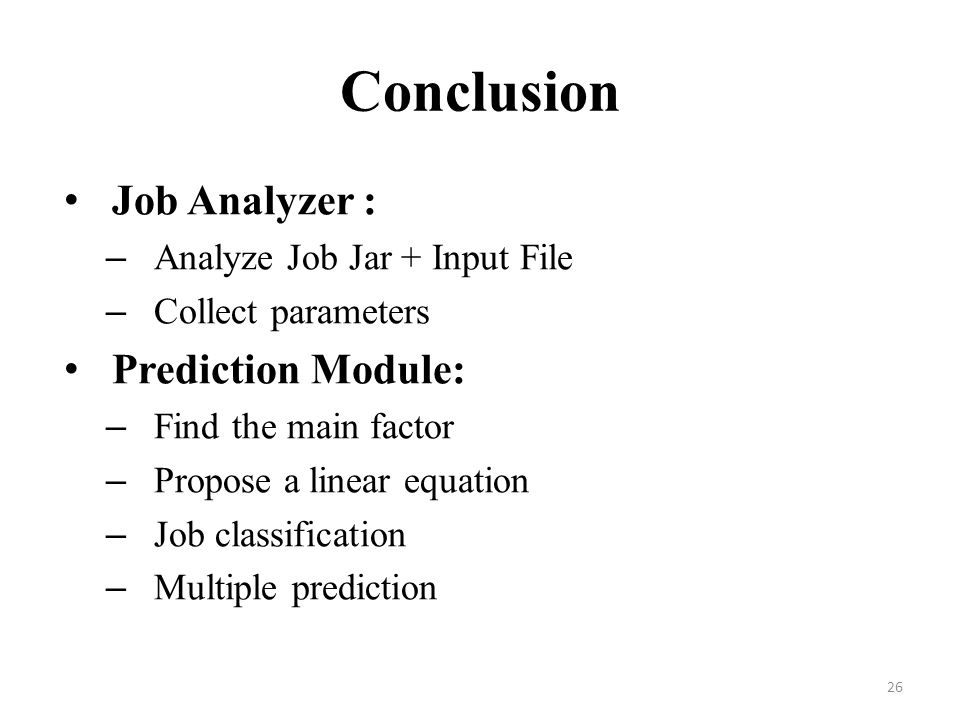 Conclusion Job Analyzer : Prediction Module: