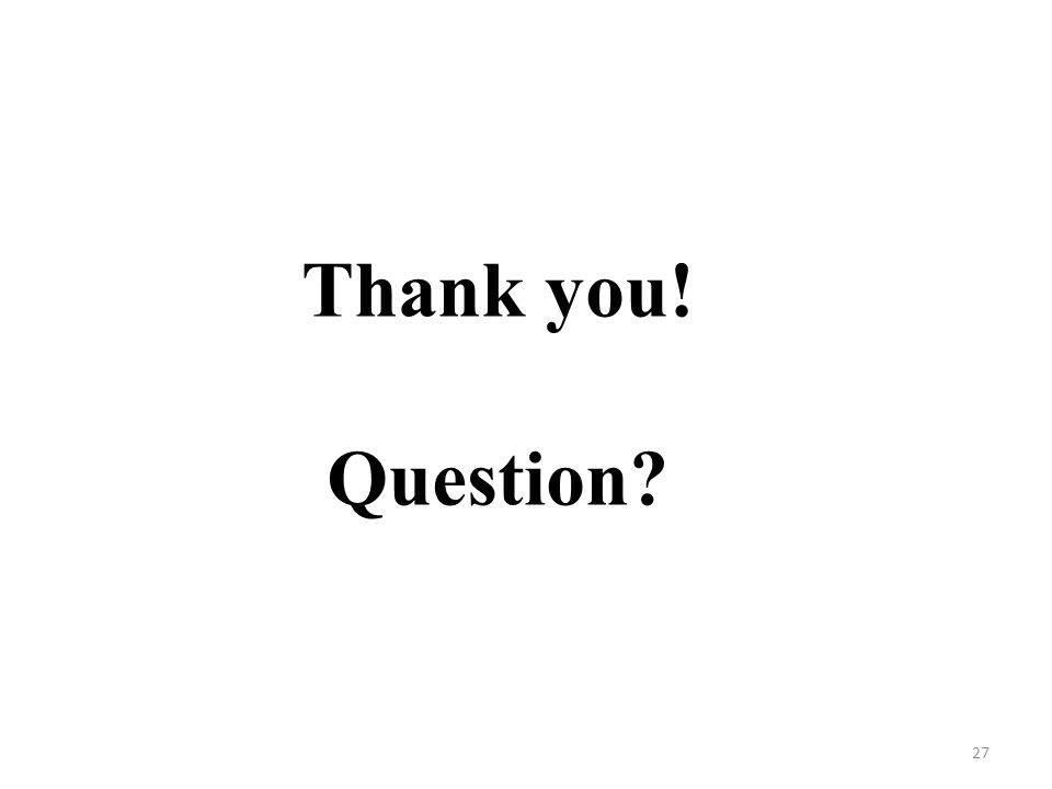 Thank you! Question