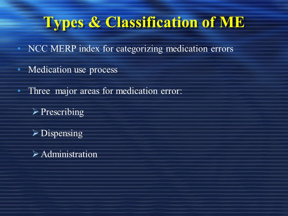 Types & Classification of ME