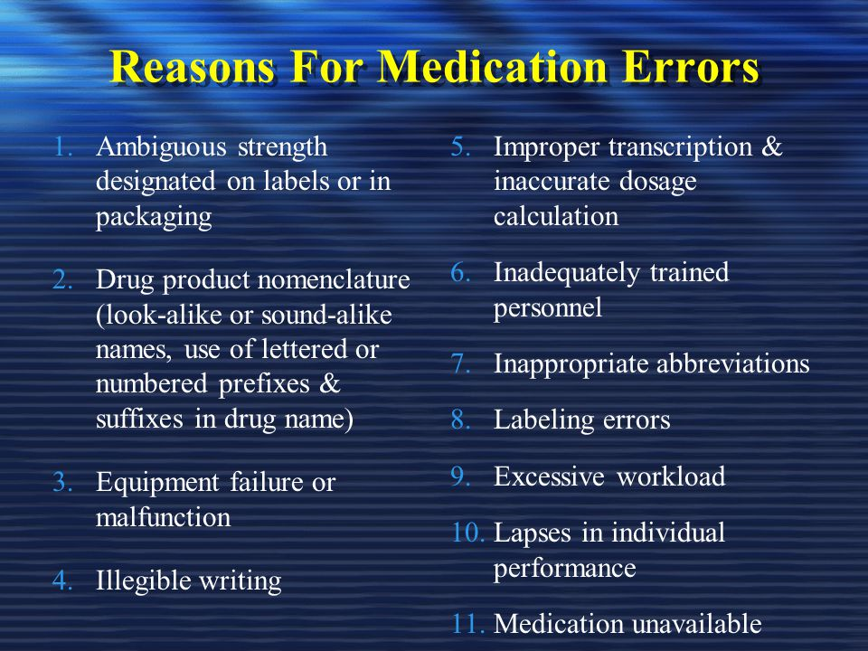 Reasons For Medication Errors